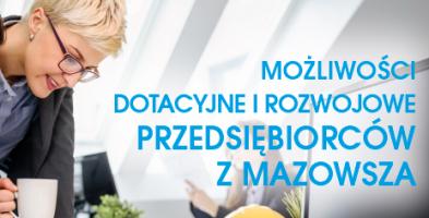 Spotkanie przedsiębiorców z Mazowsza- sprawdź, jakie masz możliwości dotacyjne-18498