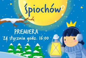 """Premiera spektaklu """"Kraina Śpiochów"""" online!-26962"""