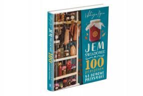 """Prezentacja książki """"Jem świadomie. 100 przepisów na...""""-27601"""